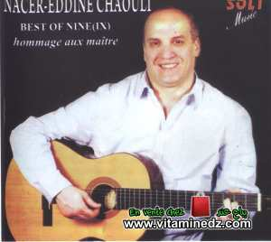Nacereddine Chaouli - Best of Nine : Hommage aux maîtres