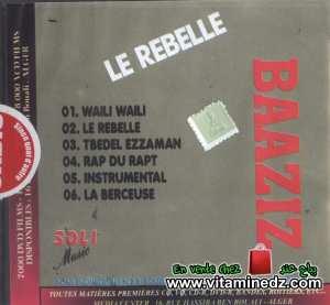 Baaziz - Le Rebelle