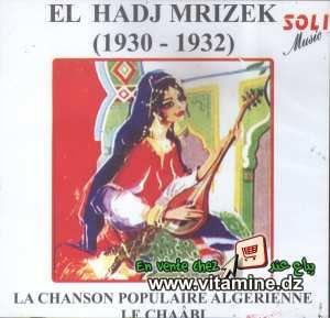 El Hadj Mrizek 1930 - 1932