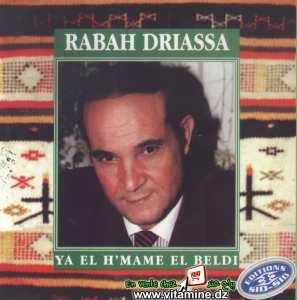 Rabah Driassa - Ya El H'mame El Beldi