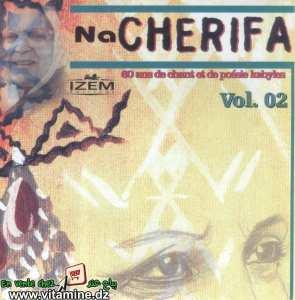 Na Cherifa - 60 ans de chants et de poésies kabyles vol 2
