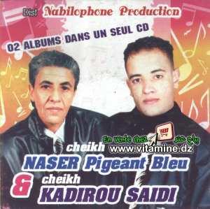 Cheikh Nasser Pigeon Bleu et Cheikh Kadirou Saidi - 2 albums en un seul CD