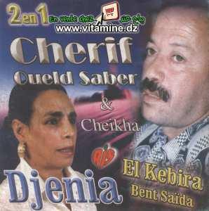 Cherif Oueld Saber & Cheikha Djenia