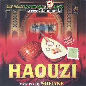 Haouzi mixé par DJ Sofiane