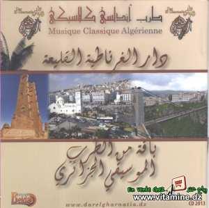 dar gharnatia elkliâa - compilation de la musique algérienne