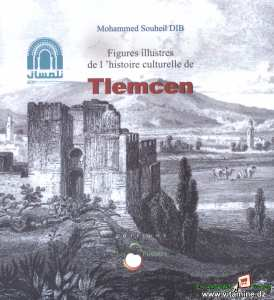 Mohammed Souheil Dib - Figures illustres de l'histoire culturelle de Tlemcen