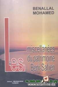 Benallal Mohamed - Les miscellanées du patrimoine Beni-Safien