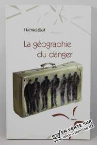 حميد سقيف - جغرافية الخطر