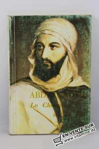 Mohamed Chérif Sahli - Abdelkader chevalier de la foi