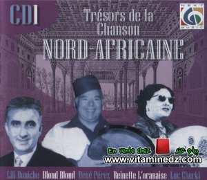 Trésors de la chanson Nord-Africaine - CD01