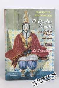 Kaddour M'hamsadji - El Qaçba zemân (Tome 2) Le Mariage