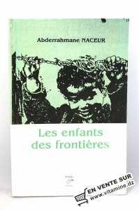 Abderrahmane Naceur - Les Enfants des Frontières