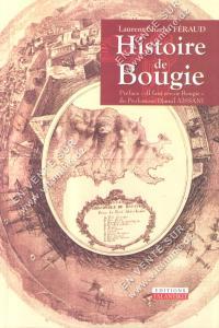 Laurent-Charles Féraud - Histoire de Bougie