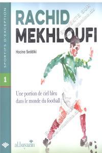 Hocine Saddiki - Rachid Mekhloufi