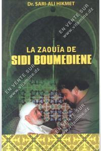 Dr. SARI-ALI HIKMET - La Zaouïa de Sidi Boumediene