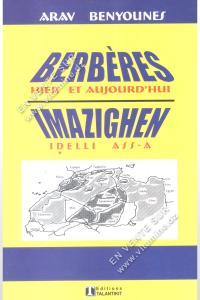 Arav Benyounes - Berbères Hier et Aujourd'hui