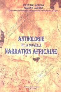 Zaynab Laouedj et Waciny Laredj - Anthologie de la nouvelle Narration Africaine