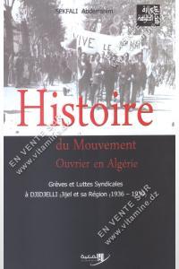 Sekfali Abderrahim - Histoire du mouvement ouvrier en Algérie