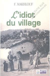 F.Makhlouf - L'idiot du village