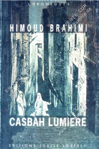 Himoud Brahimi - CASBAH LUMIERE