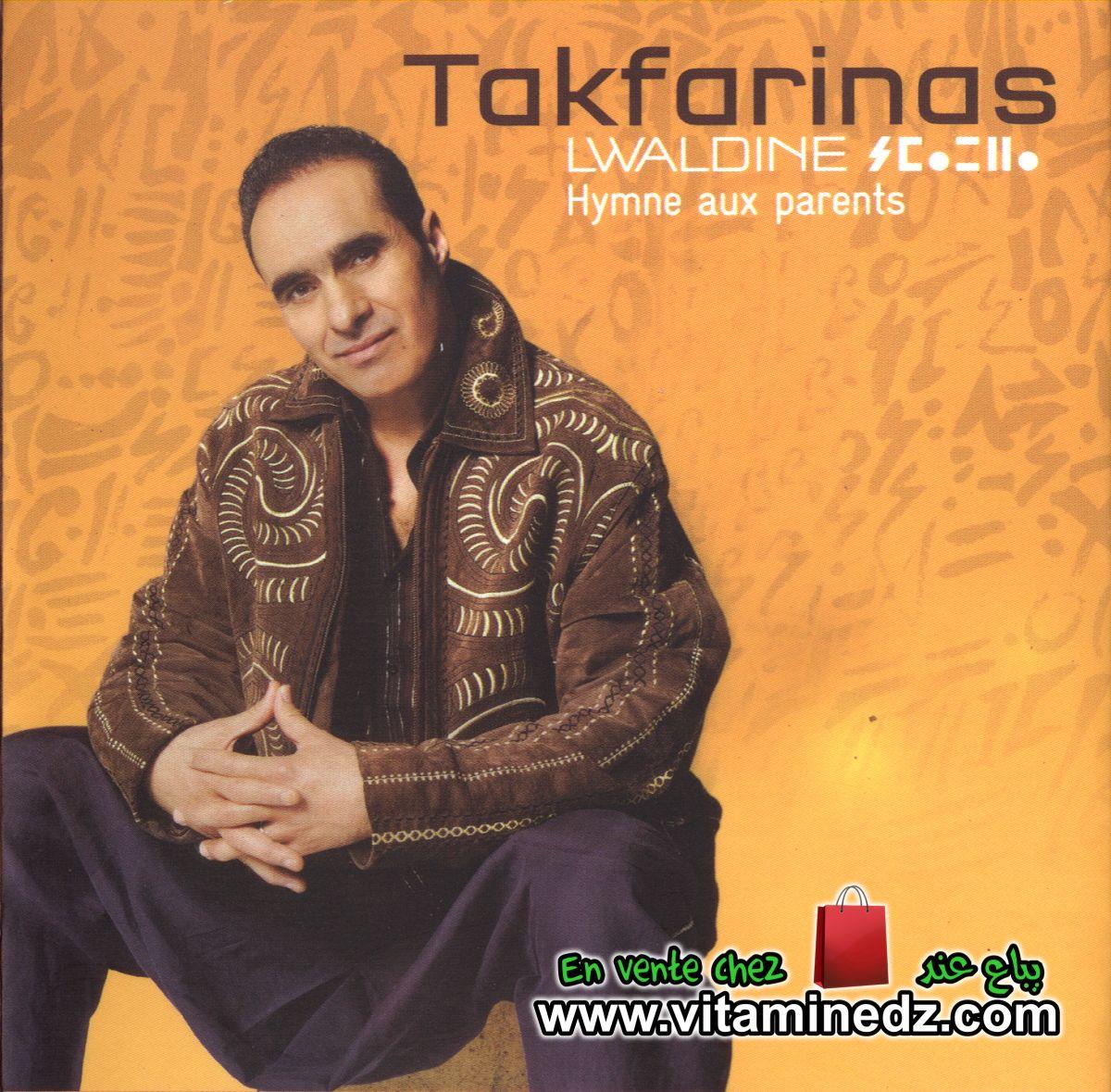 Lwaldine (Hymne aux parents) - Takfarinas
