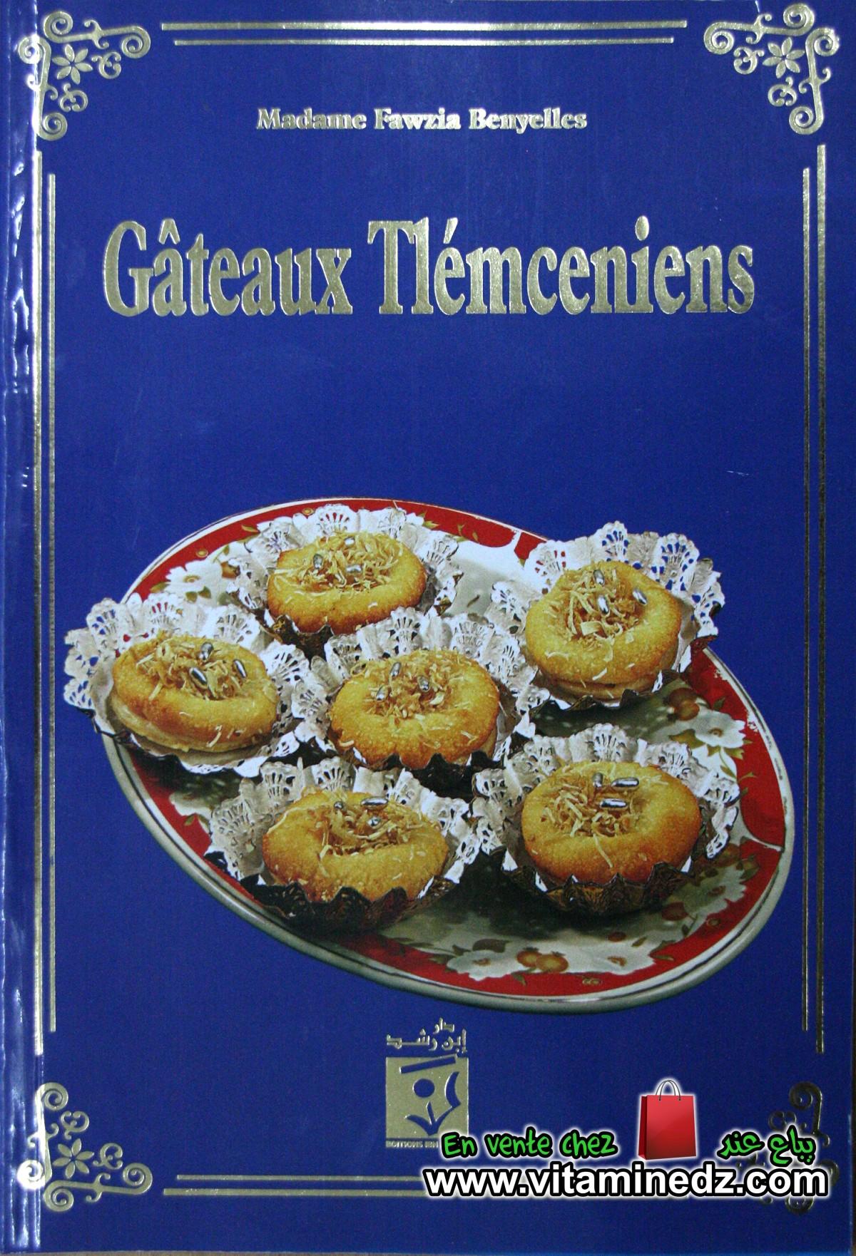 Gâteaux Tlemceniens de Mme Fawzia Benyelles