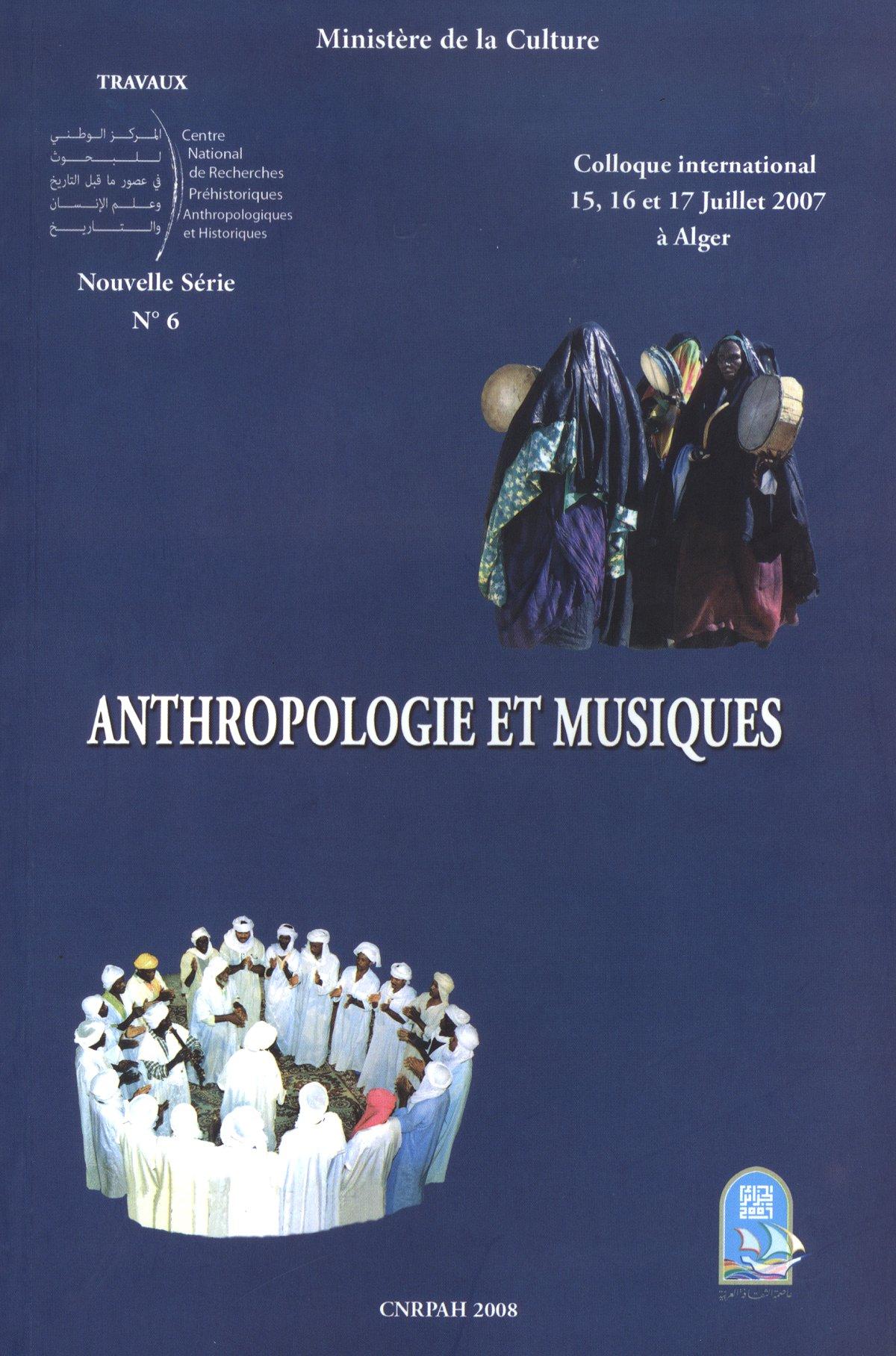 Ministère de la Culture - Anthropologie et Musique (2008) + Cdrom