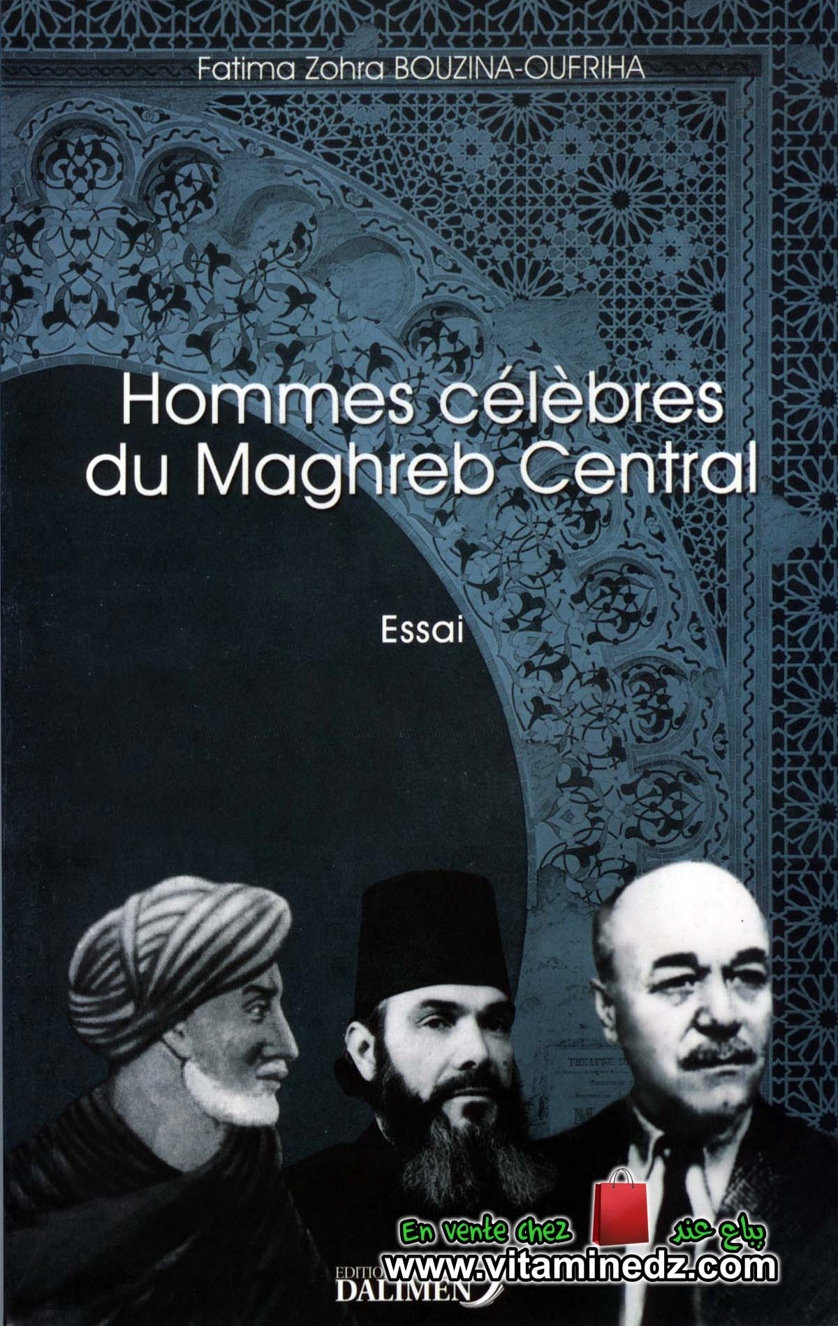 Fatima Zohra Bouzina-Oufriha - Hommes célèbres du Maghreb Central
