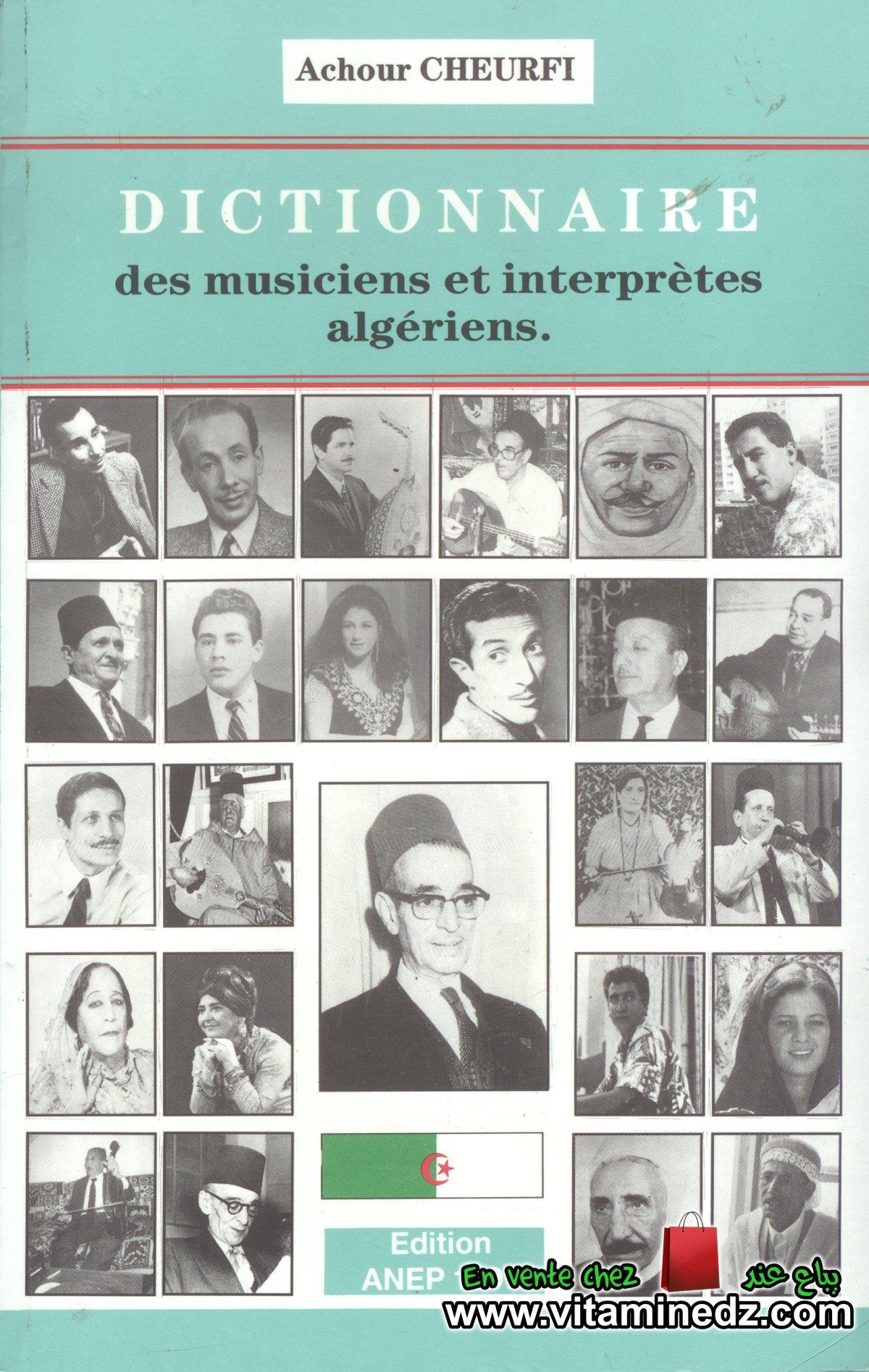 Dictionnaire des Musiciens et Interprètes Algériens - Achour Cheurfi