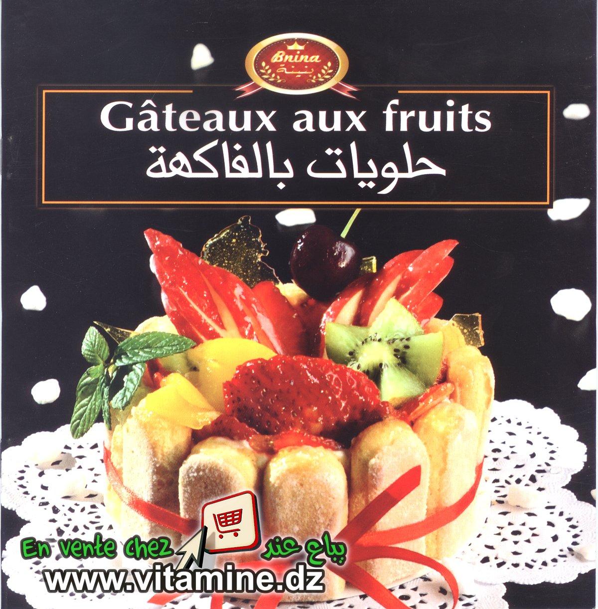 Bnina - Gâteaux aux fruits