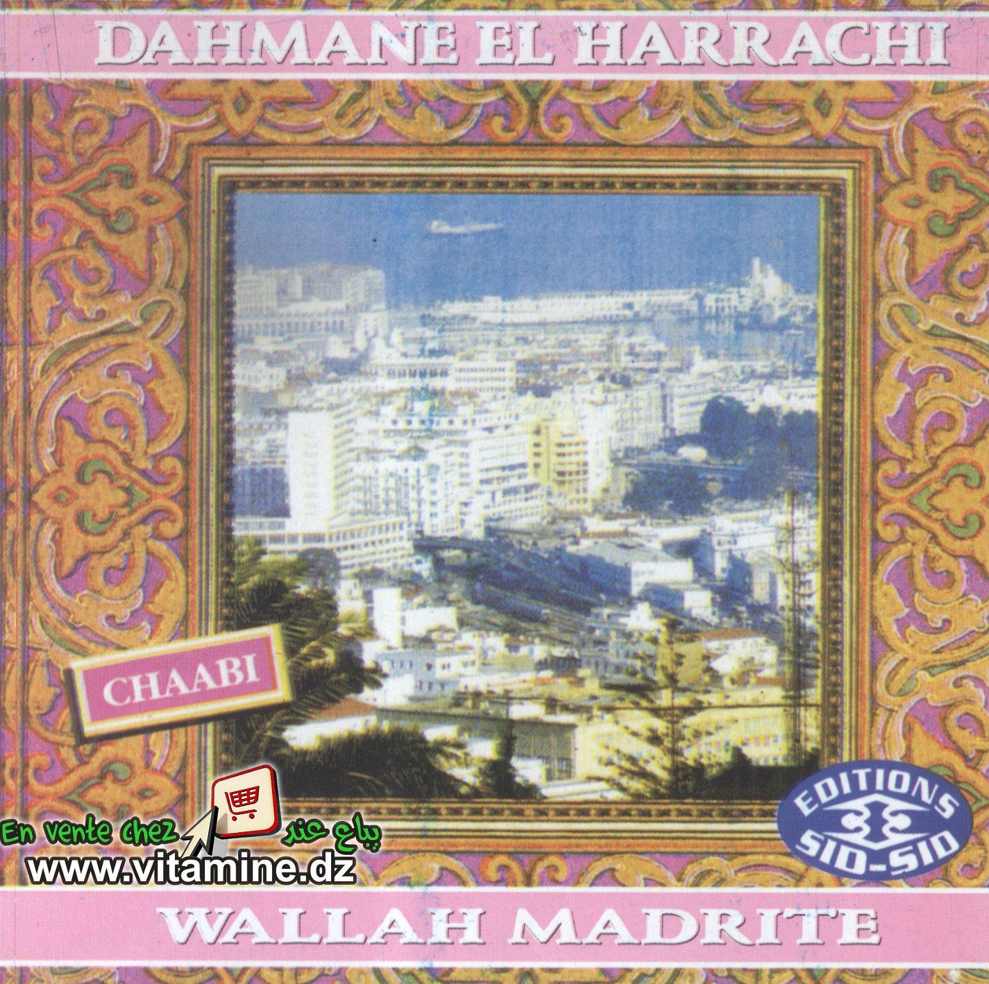 Dahmane El Harrachi - wallah madrite