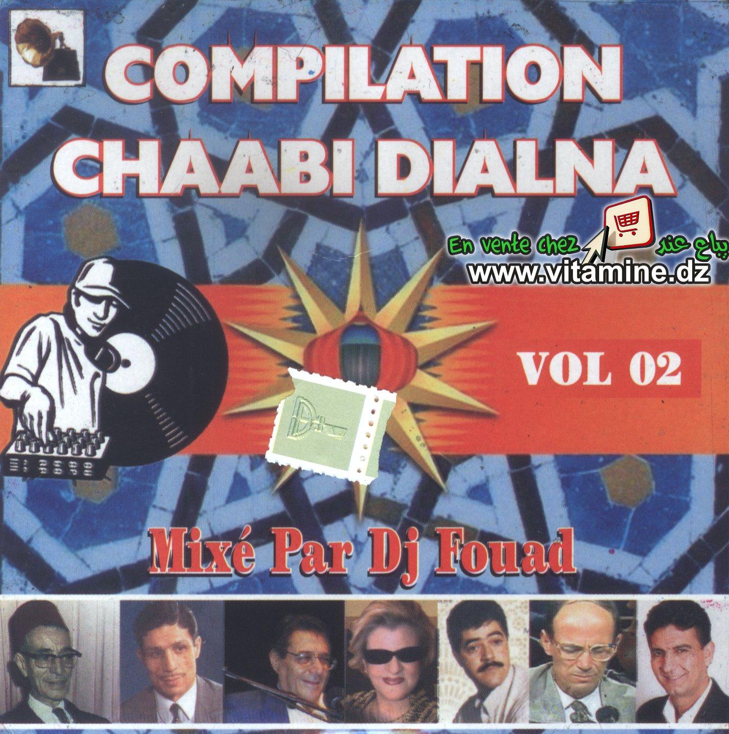 Compilation Chaâbi Dialna