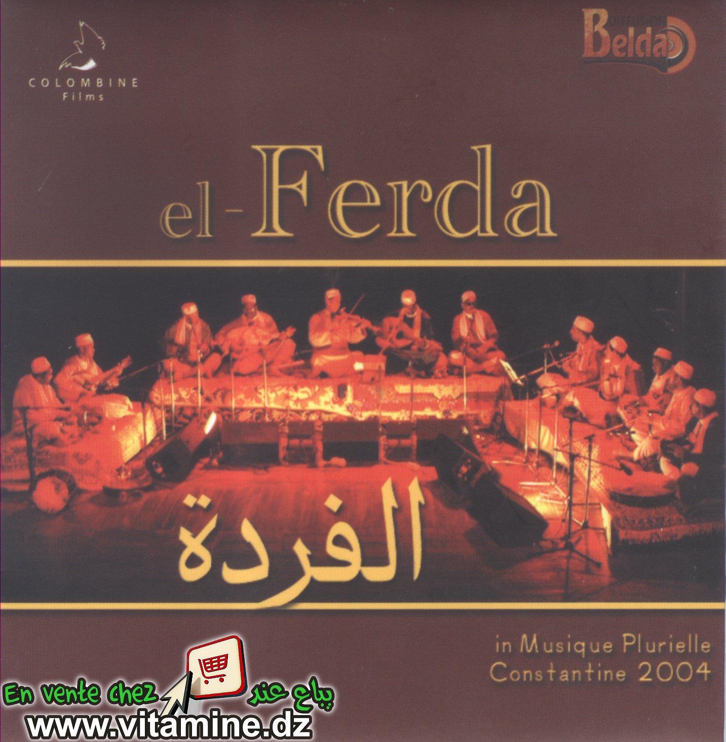 El Ferda - in musique plurielle Constantine 2004