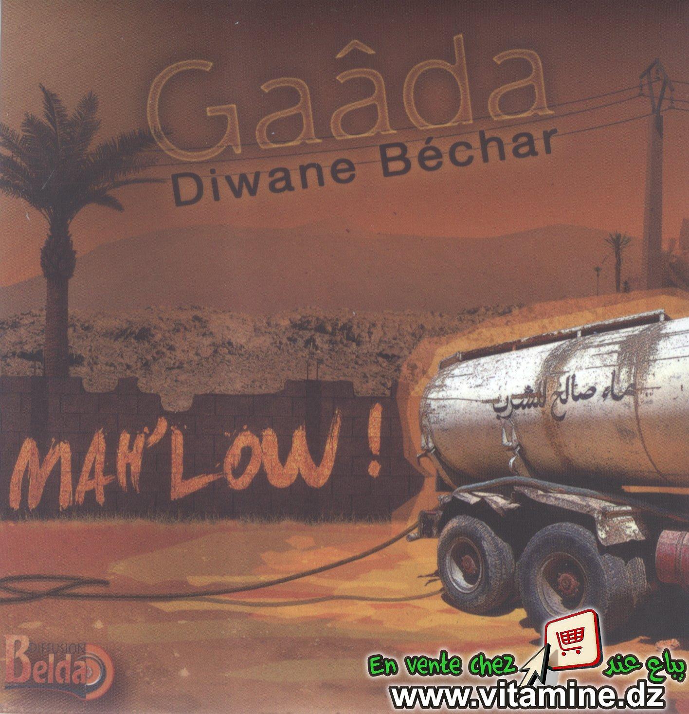 Gaâda Diwane Béchar - mah'low