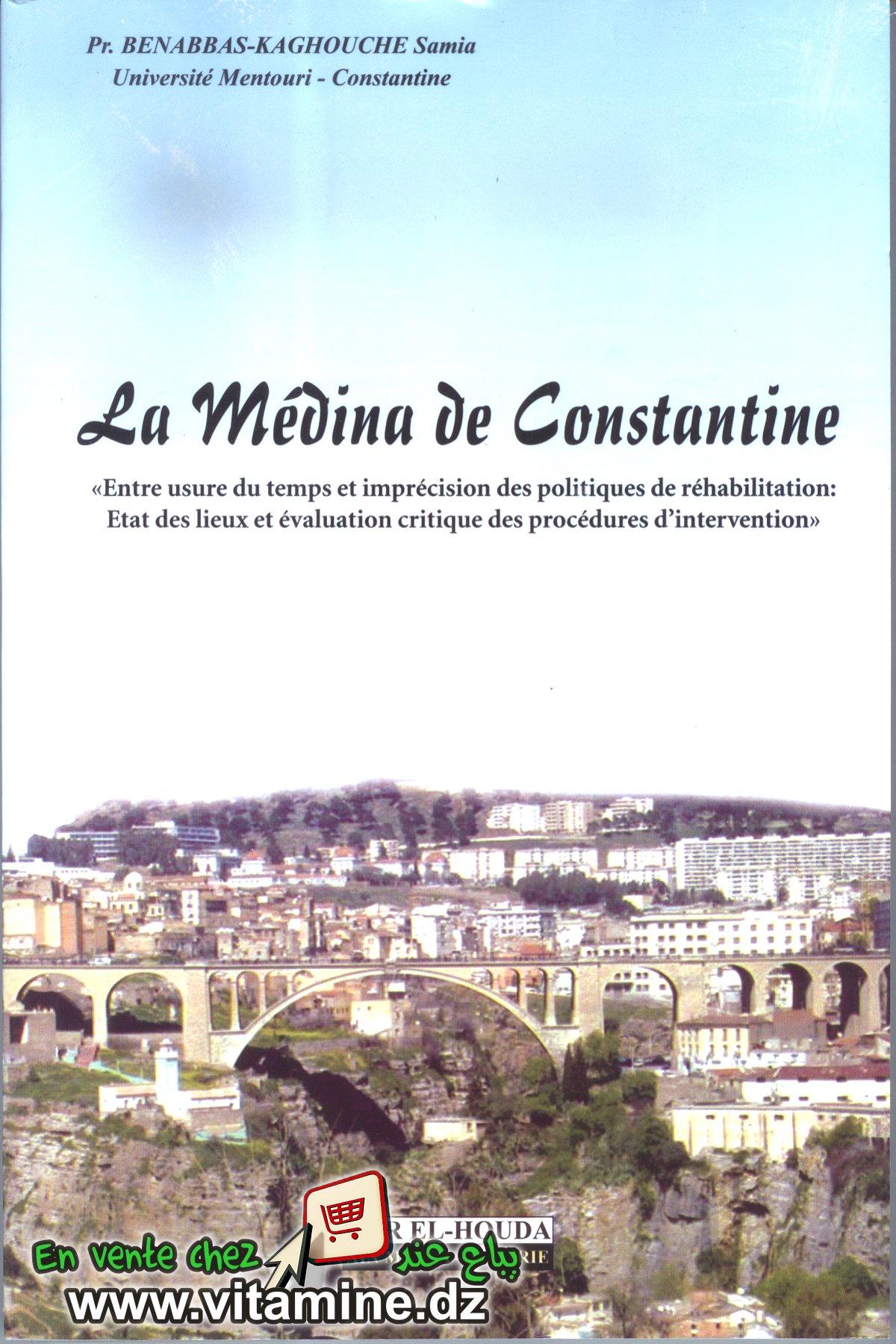Pr. BENABBAS-KAGHOUCHE Samia - La Médina de Constantine