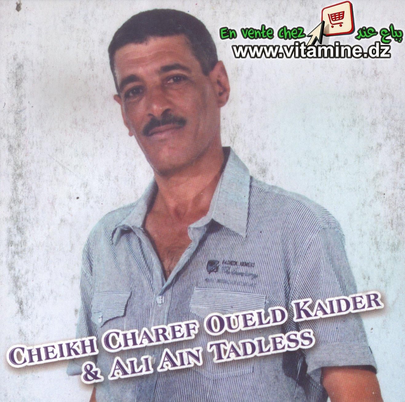 Cheikh Charef Oueld Kaider & Ali Ain Tadless