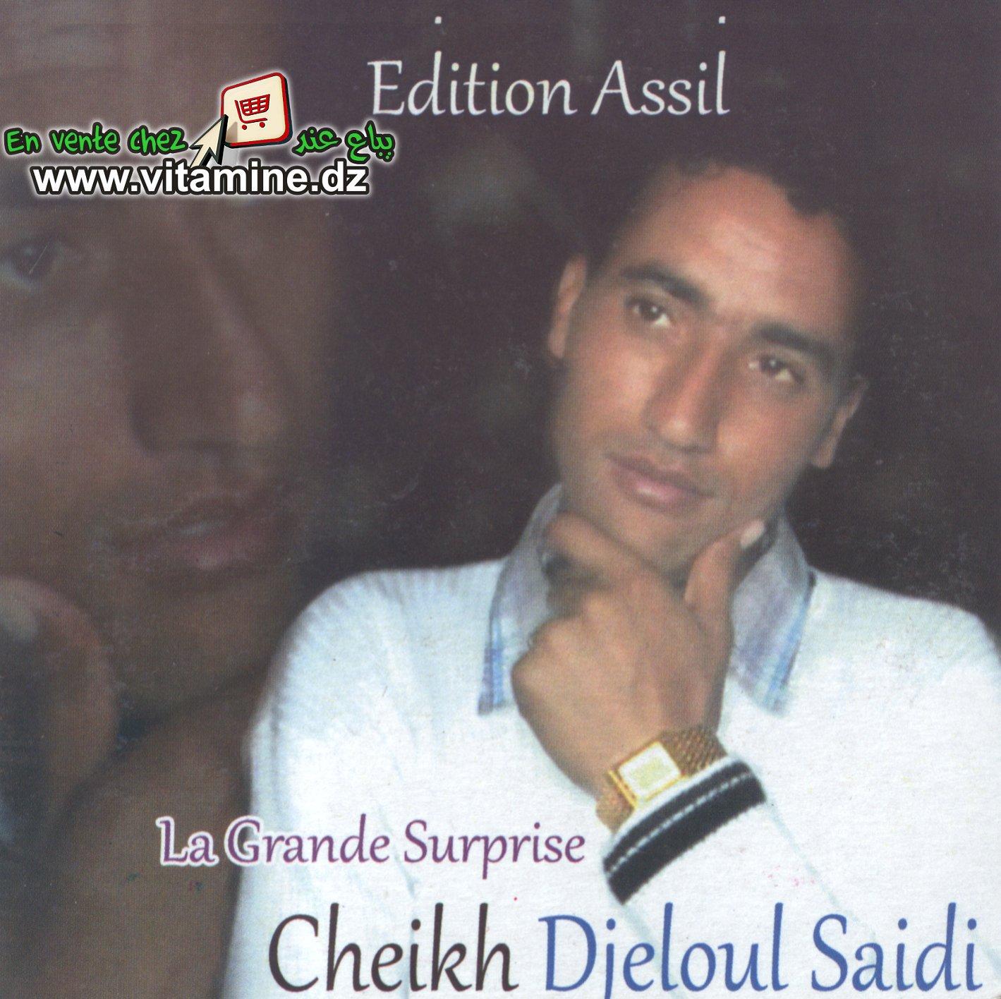 Cheikh djeloul - la grande surprise