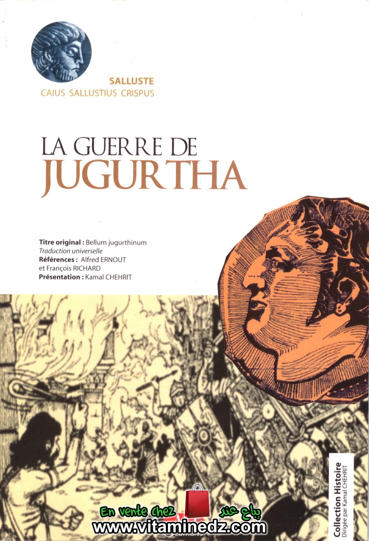 La guerre de Jugurtha - Salluste