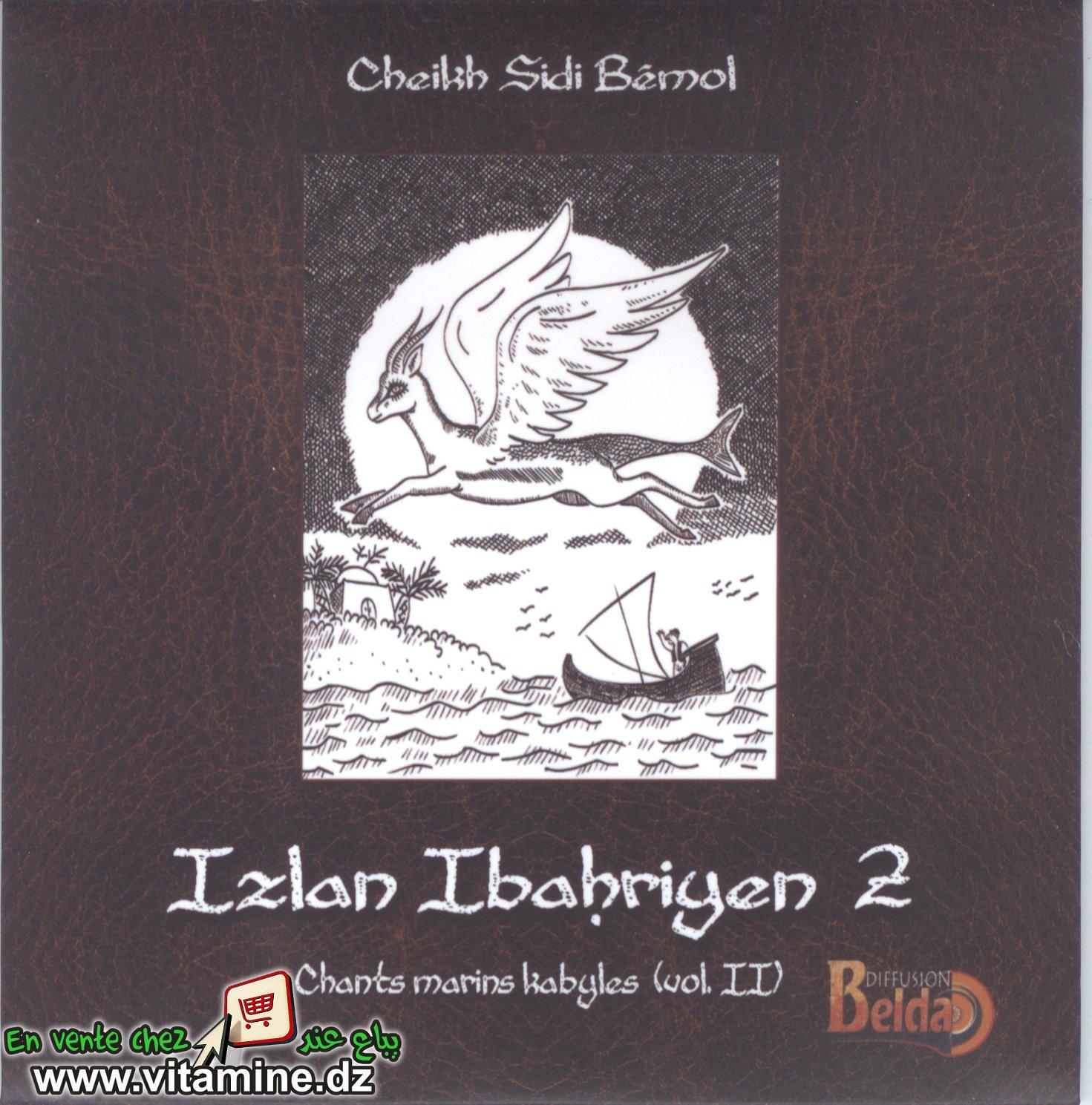 Cheikh Sidi Bémol - izlan ibahriyen vol 2