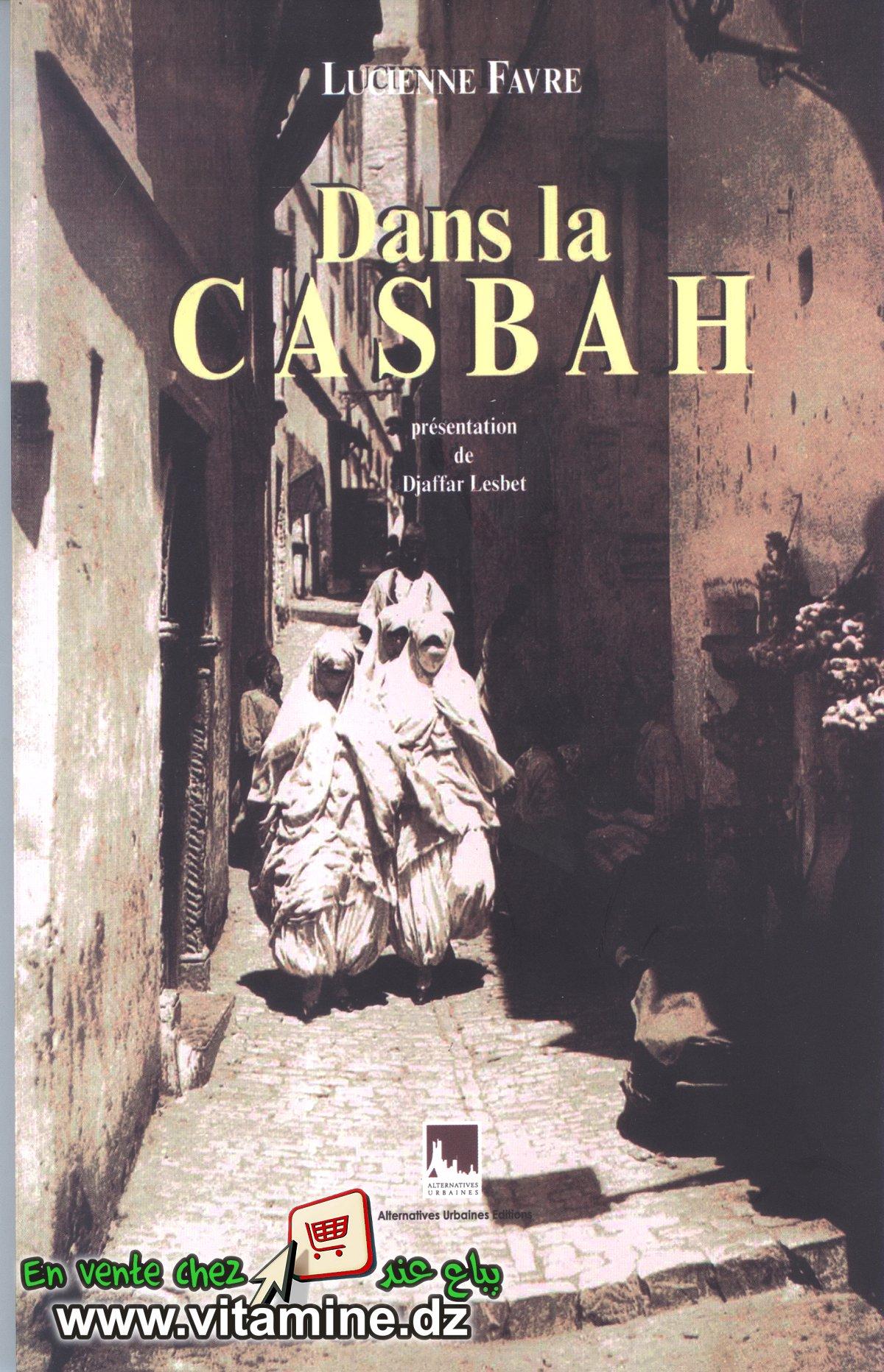 Lucienne Favre - Dans la Casbah