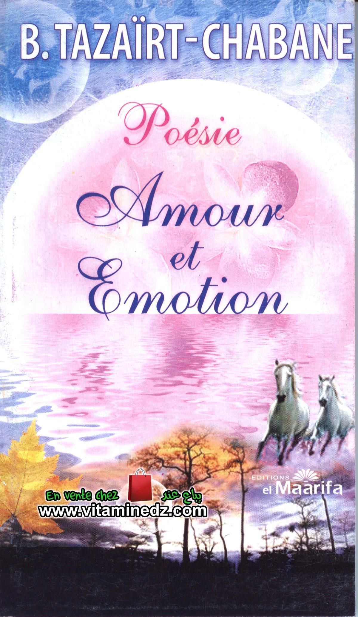 Amour et Emotion - Tazaïrt-Chabane