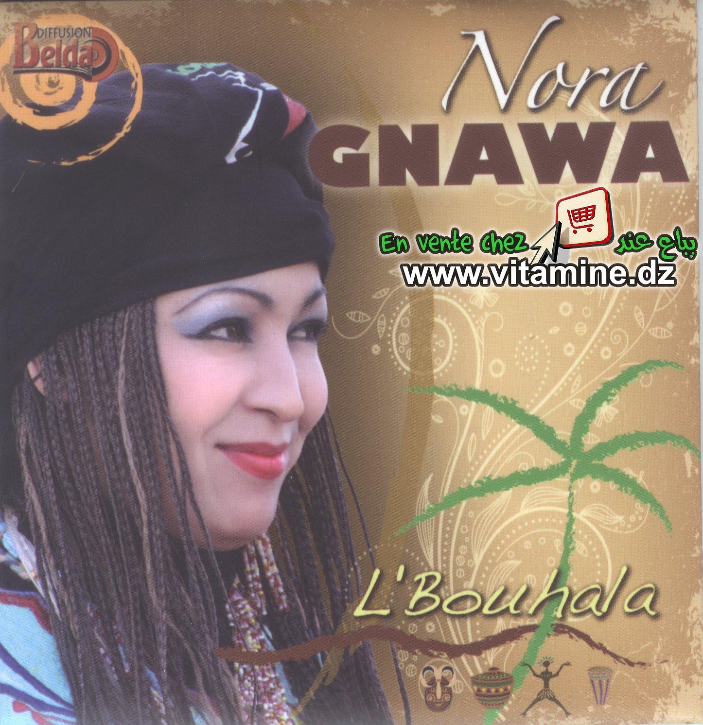 Nora Gnawa - l'bouhala