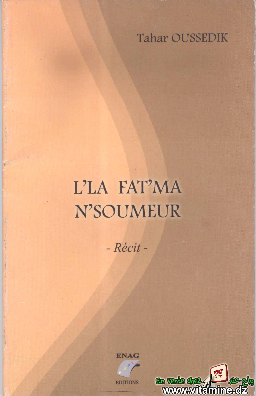 Tahar Oussedik - L'la Fat'ma N'soumeur