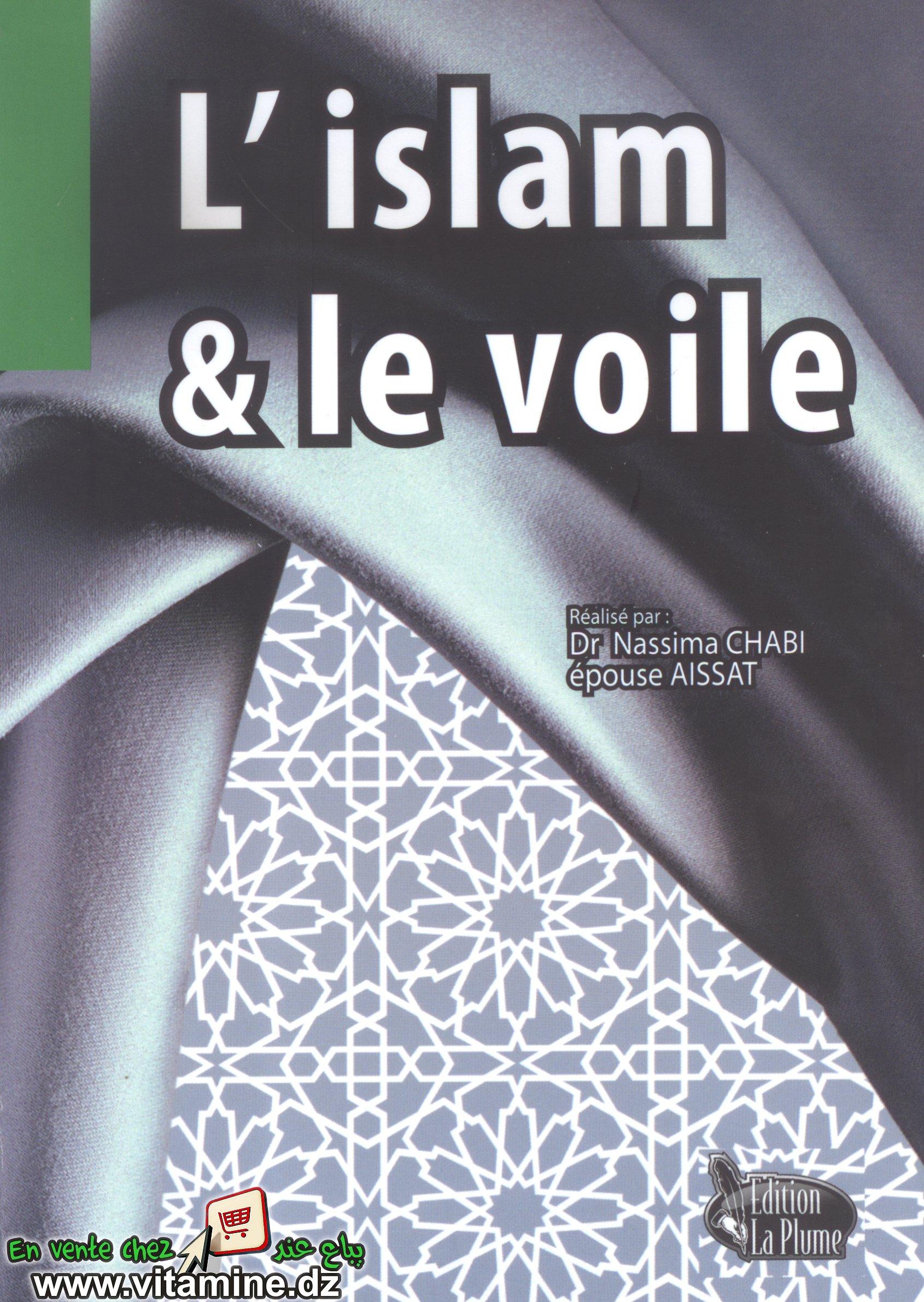 Nassima Chabi - L'Islam et le voile