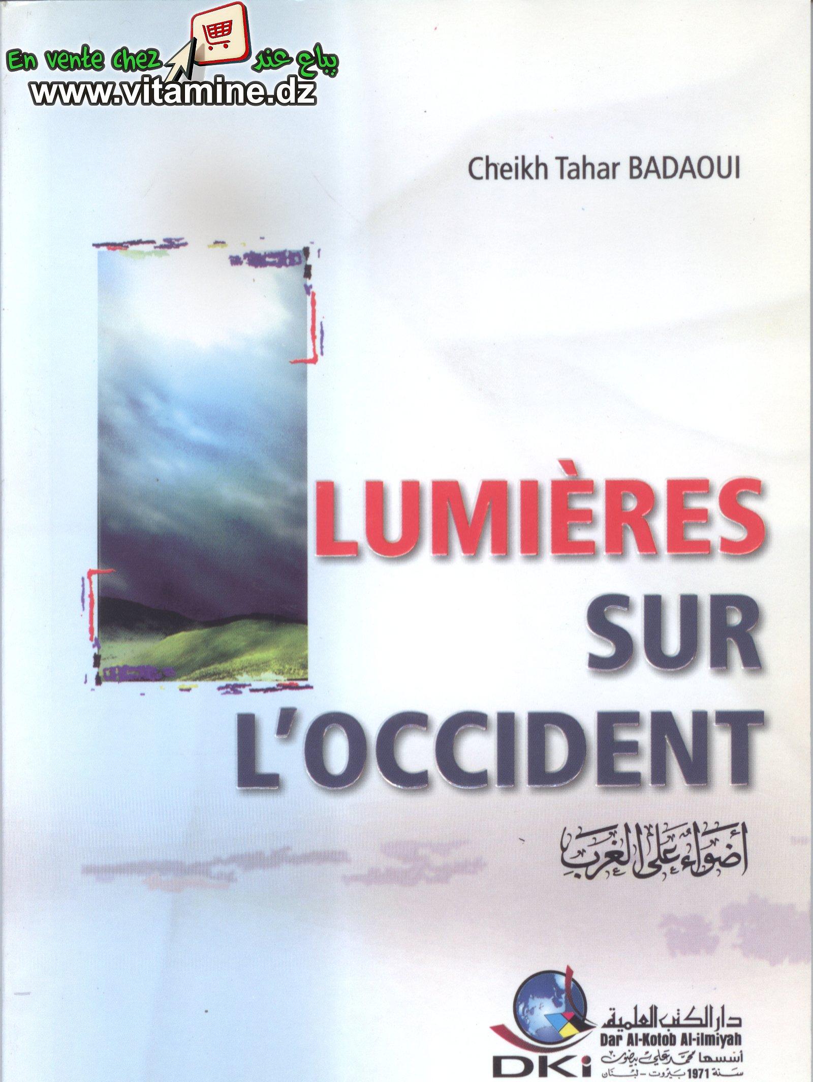 Cheikh Tahar Badaoui - Lumière sur l'occident