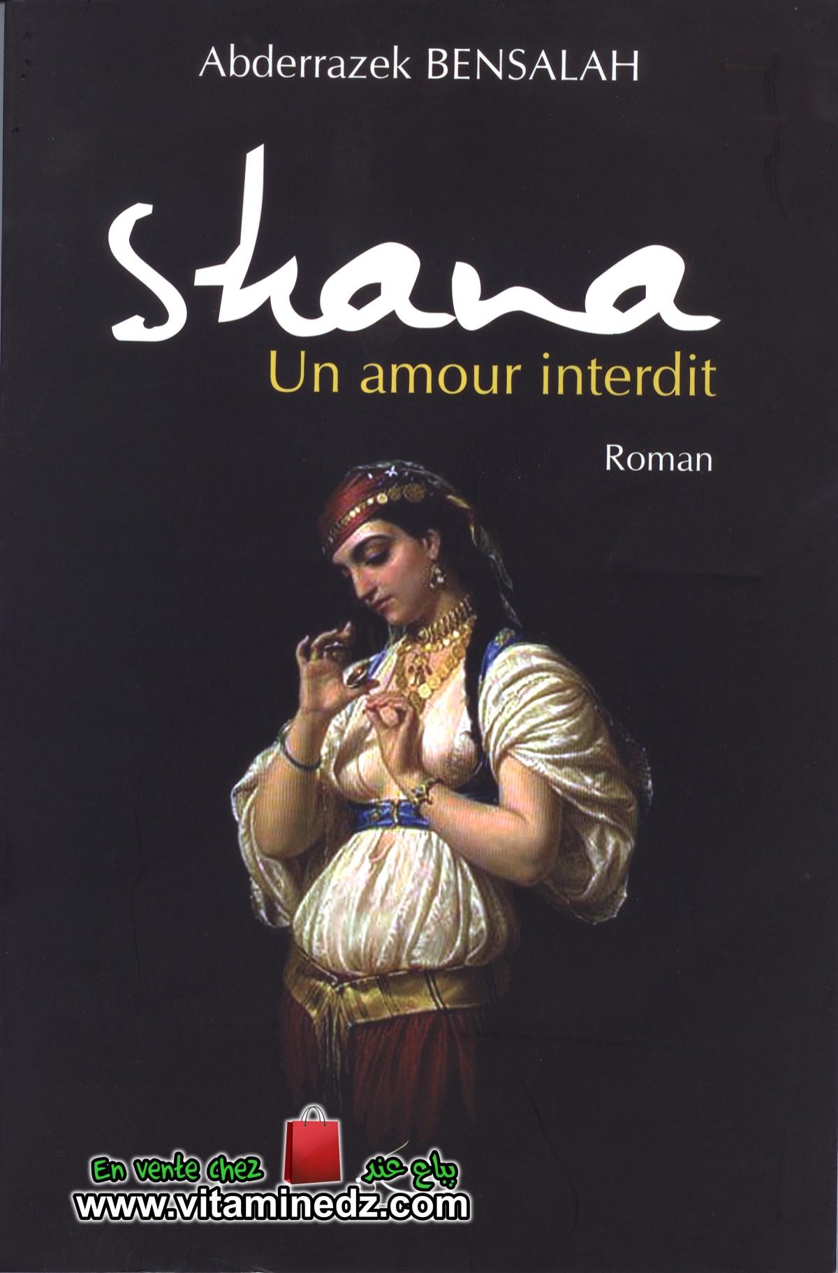 Shana, un amour interdit - Abderrazek Bensalah