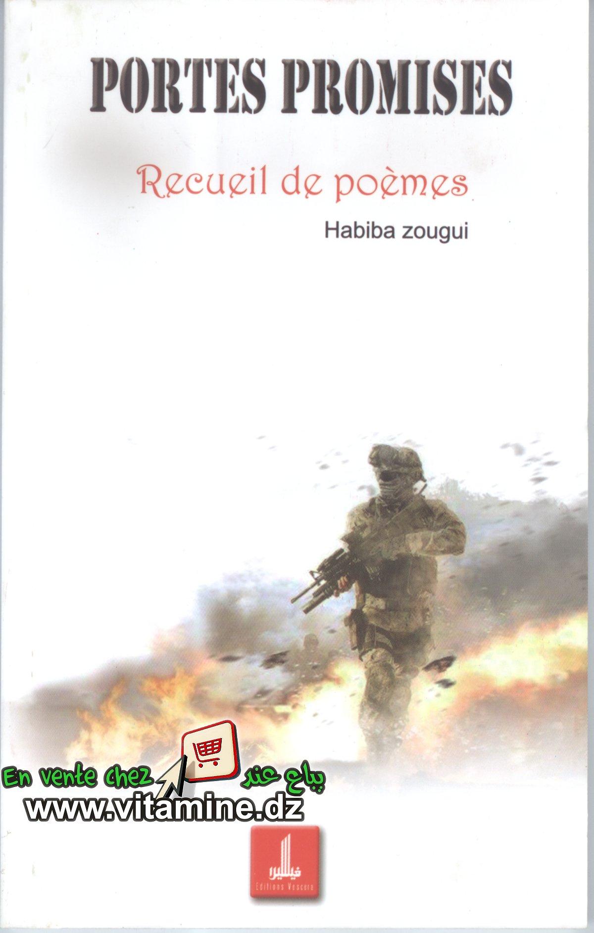 Habiba Zougui - recueil de poèmes: porte promises