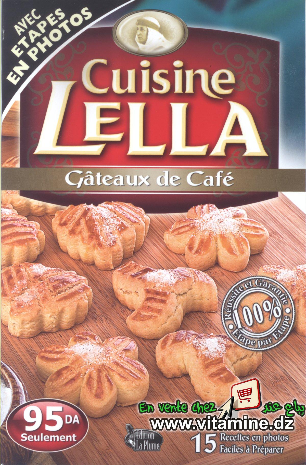 Cuisine Lella - Gâteaux de café