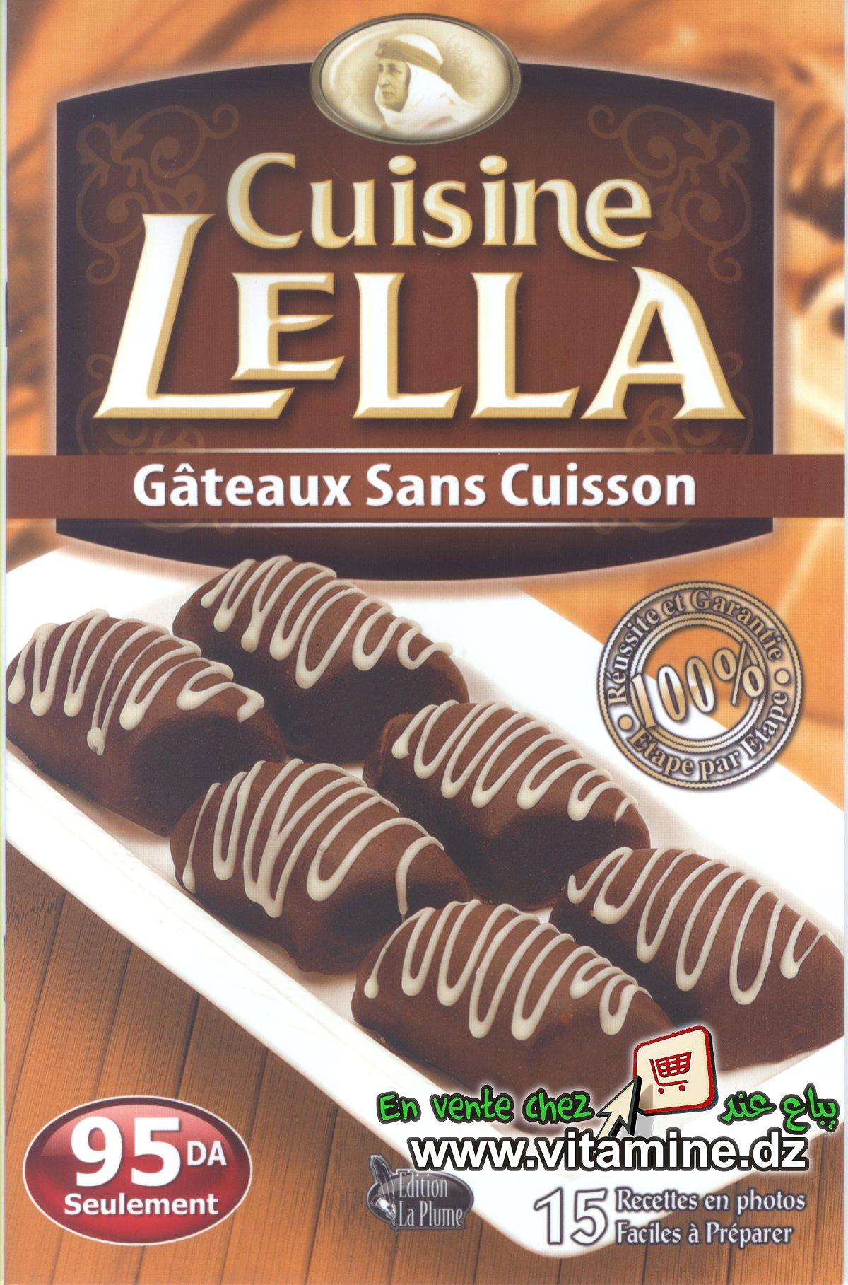 Cuisine Lella - Gâteaux sans cuisson