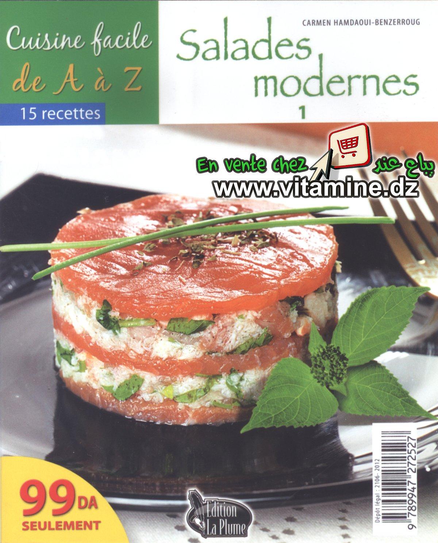 Cuisine facile de A à Z - Salades modernes 1